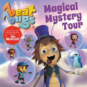Beat Bugs: Magical Mystery Tour book image