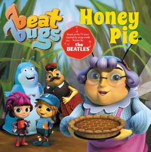 Beat Bugs: Honey Pie book image