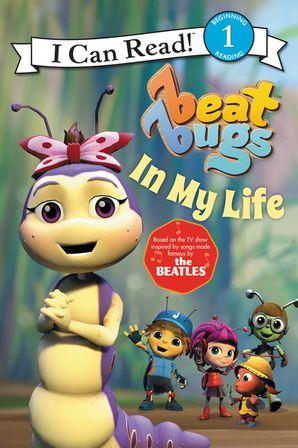 Beat Bugs: In My Life | Paperback | I Can Read Books ...
