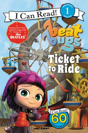 Beat Bugs: Ticket to Ride book image