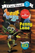 Beat Bugs: Penny Lane Paperback  by Cari Meister