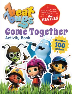 Beat Bugs: Come Together Activity Book book image