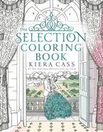 The Selection Coloring Book Paperback  by Kiera Cass