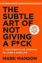 The Subtle Art of Not Giving a F*ck Paperback  by Mark Manson