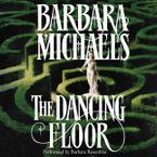 The Dancing Floor Downloadable audio file UBR by Barbara Michaels