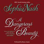 A Dangerous Beauty Downloadable audio file UBR by Sophia Nash
