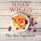 The Key Ingredient Downloadable audio file UBR by Susan Wiggs