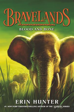 Bravelands #3: Blood and Bone book image