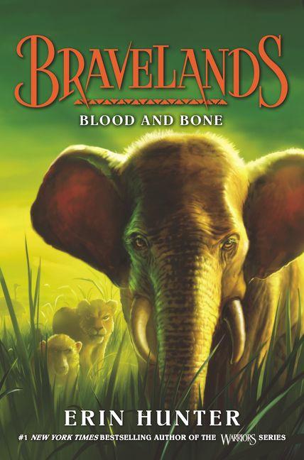 Bravelands #3: Blood and Bone - Erin Hunter - Hardcover