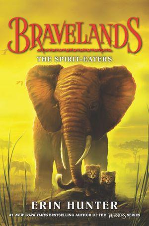 Bravelands #5: The Spirit-Eaters book image