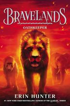 Bravelands #6: Oathkeeper Hardcover  by Erin Hunter