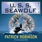 U.S.S. Seawolf Downloadable audio file UBR by Patrick Robinson