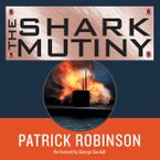 The Shark Mutiny Downloadable audio file UBR by Patrick Robinson
