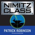 Nimitz Class Downloadable audio file UBR by Patrick Robinson