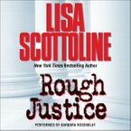 Rough Justice Downloadable audio file UBR by Lisa Scottoline
