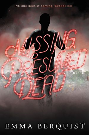 Missing, Presumed Dead book image