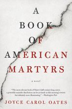 A Book of American Martyrs Paperback  by Joyce Carol Oates