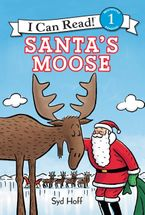 Santa's Moose Hardcover  by Syd Hoff