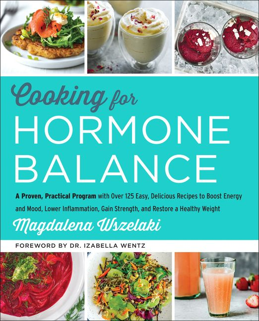 Cooking for hormone balance magdalena wszelaki hardcover enlarge book cover forumfinder Image collections