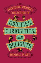 professor-renoir-and-8217s-collection-of-oddities-curiosities-and-delights