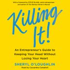 Killing It Downloadable audio file UBR by Sheryl O'Loughlin
