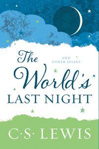 the-worlds-last-night