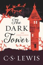The Dark Tower Paperback  by C. S. Lewis