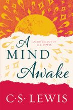 A Mind Awake Paperback  by C. S. Lewis