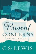 Present Concerns Paperback  by C. S. Lewis