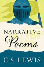 Narrative Poems Paperback  by C. S. Lewis
