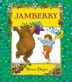 Jamberry Padded Board Book Board book  by Bruce Degen