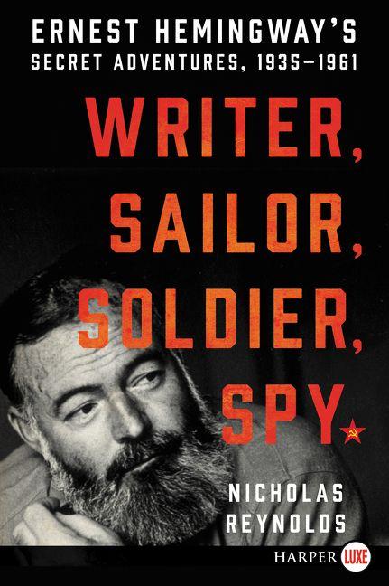 Writer, Sailor, Soldier, Spy - Nicholas Reynolds - Paperback