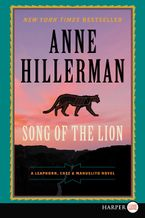 Song of the Lion Paperback LTE by Anne Hillerman