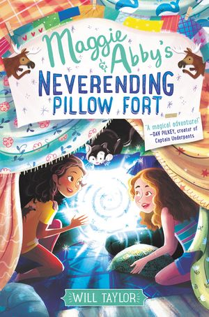 Maggie & Abby's Neverending Pillow Fort book image