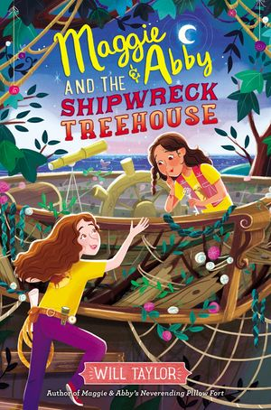 Maggie & Abby and the Shipwreck Treehouse book image