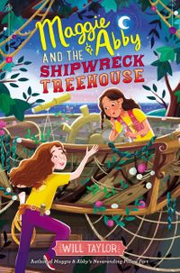 maggie-and-abby-and-the-shipwreck-treehouse