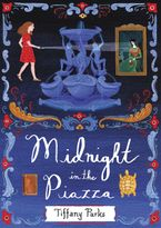 Midnight in the Piazza Hardcover  by Tiffany Parks
