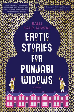 Erotic Stories for Punjabi Widows - Balli Kaur Jaswal - Hardcover