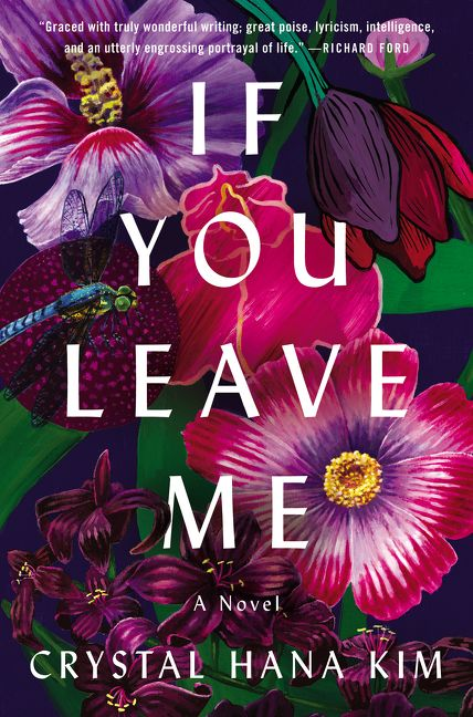 If You Leave Me - Crystal Hana Kim - Hardcover