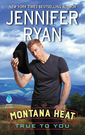 Montana Heat: True to You book image