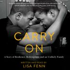 Carry On Downloadable audio file UBR by Lisa Fenn