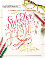 Sweeter Than Honey Paperback  by Lindsay Sherbondy