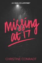 Missing at 17 Paperback  by Christine Conradt