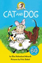 Cat and Dog Hardcover  by Else Holmelund Minarik