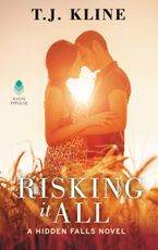 Risking It All Paperback  by T. J. Kline