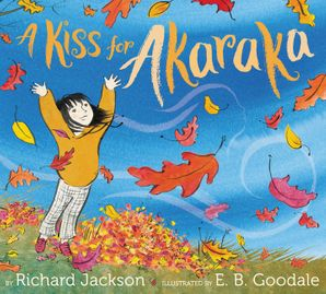 A Kiss for Akaraka Hardcover  by Richard Jackson