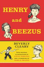 Henry and Beezus Hardcover  by Beverly Cleary