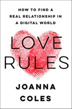 Love Rules Hardcover  by Joanna Coles