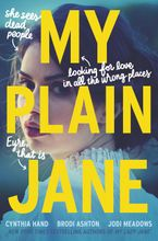 My Plain Jane Hardcover  by Cynthia Hand