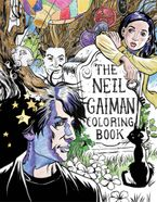 The Neil Gaiman Coloring Book Paperback  by Neil Gaiman